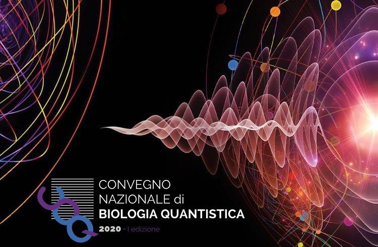 Convegno nazione di Biologia quantistica