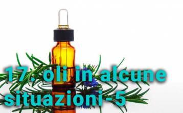 Uso degli oli essenziali in alcune situazioni - 5